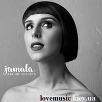 Виниловая пластинка JAMALA All or nothing (2013) Vinyl (LP Record)
