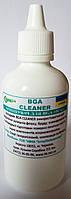 Средство для очистки печатных плат BGA Clianer  с ингибиторами 100мл