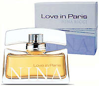 Женская туалетная вода Nina Ricci Love In Paris (Нина Риччи Лав Ин Париж)