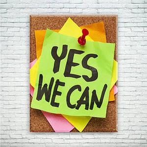 """Мотивирующий постер/картина """"Yes we can"""""""