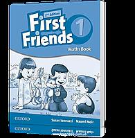 Упражнения по математике First Friends 1 второе издание, Susan Iannuzzi | Oxford