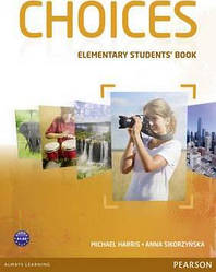 Choices Elementary Student's Book & MyLab PIN Code Pack (учебник)