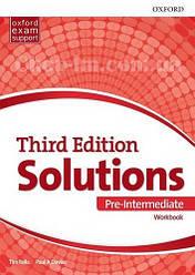 Solutions Third Edition Pre-Intermediate Workbook / Рабочая тетрадь