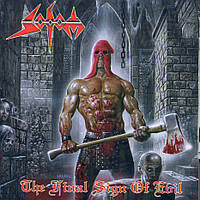 Sodom-The Final Sign Of Evil
