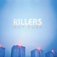 The Killers. Hot Fuss
