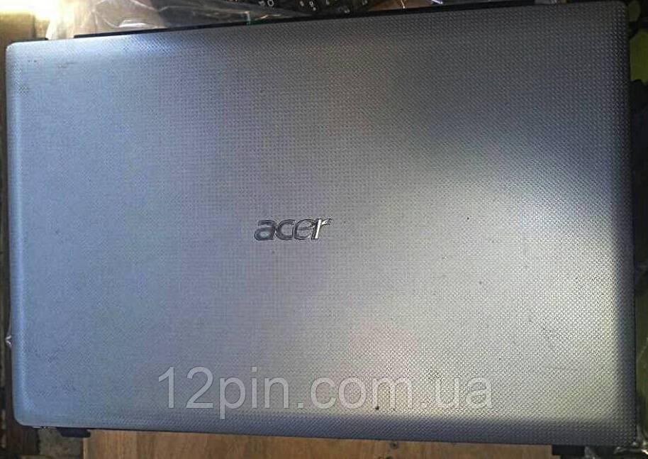 Крышка матрицы Acer ASPIRE 7741 б/у оригинал