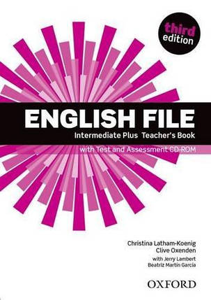 English File 3rd Edition Intermediate Plus Teacher's Book + Test and Assessment CD-ROM, фото 2