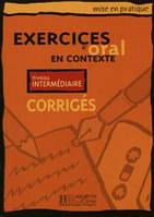 Oral - Interme'diaire/ Corrige's