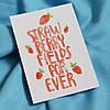 *Strawberry fields*