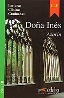 Dona Ines (historia de amor). Azorin. Nivel 2.