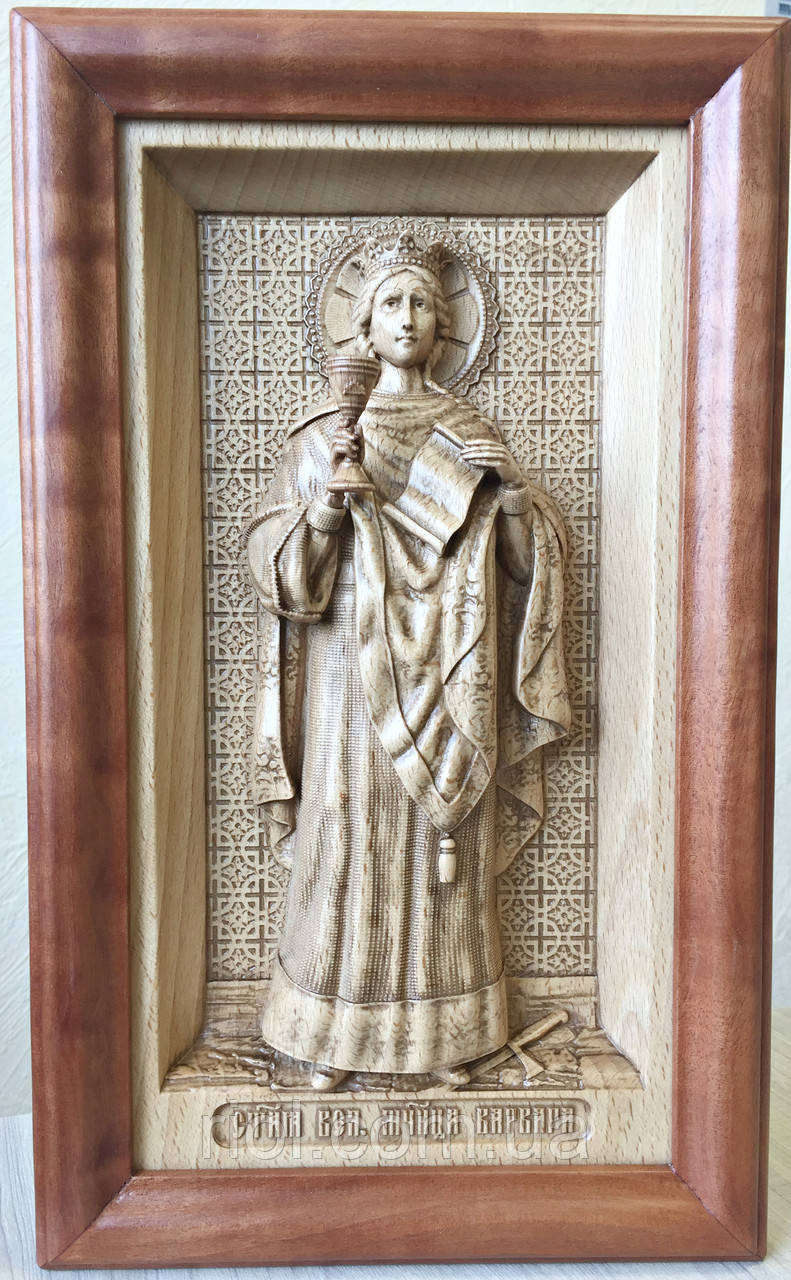 Резная деревянная икона Святой Варвары
