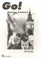 Emslie V. Go! 3: Grammar Practice