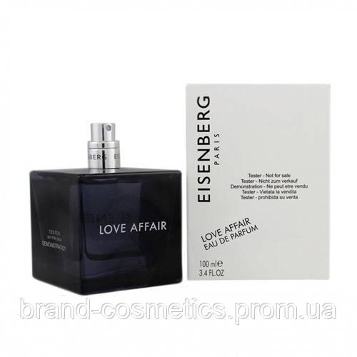 Eisenberg Love Affair 100 мл TESTER мужской