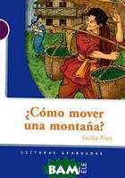 Cecilia Pisos C& 243;mo mover una monta& 241;a
