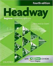 New Headway Beginner Fourth Edition Workbook + iChecker with Key (тетрадь с диском и ключами, 4-е издание)