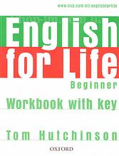 English for Life Beginner Workbook with key / Рабочая тетрадь с ответами