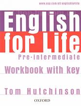English for Life Pre-Intermediate Workbook with key / Рабочая тетрадь с ответами