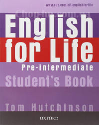 English for Life Pre-Intermediate Student's Book / Учебник