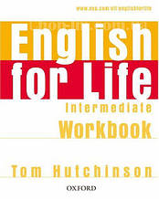 English for Life Intermediate Workbook without key / Рабочая тетрадь