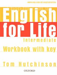 English for Life Intermediate Workbook with key / Рабочая тетрадь с ответами