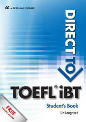 Direct to TOEFL iBT Student's Book with Website Access Code