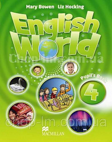 English World 4 Pupil's Book (учебник по английскому языку, уровень 4-й)