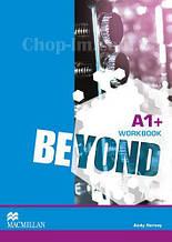 Beyond A1+ Workbook (Рабочая тетрадь по английскому языку, уровень A1+)
