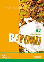 Beyond A2 Workbook (Рабочая тетрадь по английскому языку, уровень A2)