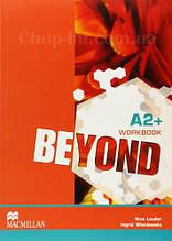 Beyond A2+ Workbook (Рабочая тетрадь по английскому языку, уровень A2+)