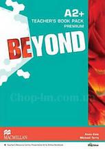 Beyond A2+ Teacher's Book Premium Pack (Книга для учителя по английскому языку, уровень A2+)