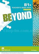 Beyond B1+ Teacher's Book Premium Pack (Книга для учителя по английскому языку, уровень B1+)