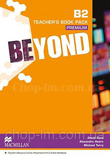 Beyond B2 Teacher's Book Premium Pack (Книга для учителя по английскому языку, уровень B2)