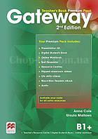 Gateway 2nd/Second Edition B1+ Teacher's Book Premium Pack  (книга для учителя, 2-е издание)