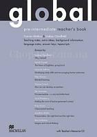 Global Pre-Intermediate Teacher's Book + Resource CD Pack (книга для учителя с аудио материалами, уровень B1)