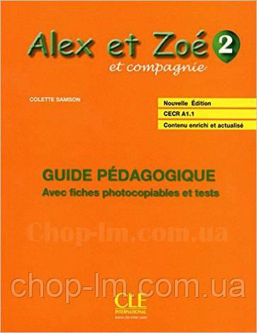 Alex et Zoe Nouvelle 2 Guide pedagogique (книга для учителя по французскому языку), фото 2