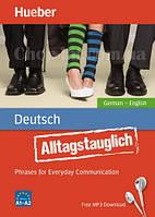 Alltagstauglich Deutsch — Phrases for Everyday Communication (German-English) mit MP3 Download / Словарь