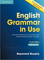 English Grammar in Use 4th Edition Intermediate + key (грамматика Raymond Murphy)