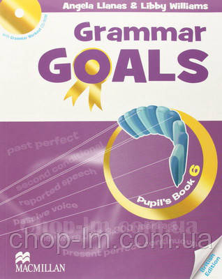 Grammar Goals 6 Pupil's Book with Grammar Workout CD-ROM / учебник с диском