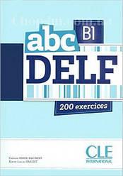 ABC DELF B1 Livre + Mp3 CD + corrigés et transcriptions (учебник для подготовки к экзаменам с CDs, уровня В1)