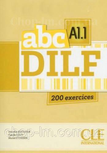 ABC DILF A1.1 Livre + Mp3 CD + corrigés et transcriptions (учебник для подготовки к экзаменам с CDs)