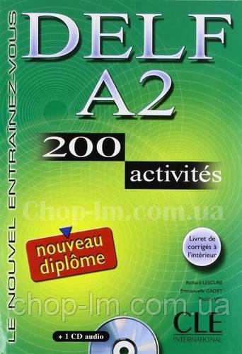 DELF A2, 200 Activites Livre + CD audio (учебник французского для подготовки к экзаменам с диском и ответами)