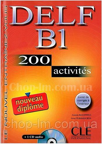 DELF В1, 200 Activites Livre + CD audio (учебник французского для подготовки к экзаменам с диском и ответами)