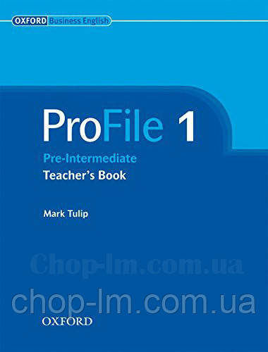 ProFile 1 Teacher's Book Level Pre-Intermediate