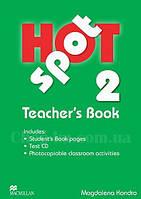 Hot Spot 2 Teacher's Book + Test CD (книга для учителя)