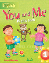 You and Me 1 Pupil's Book / Учебник