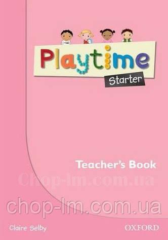 Playtime Starter Teacher's Book / Книга для учителя, фото 2