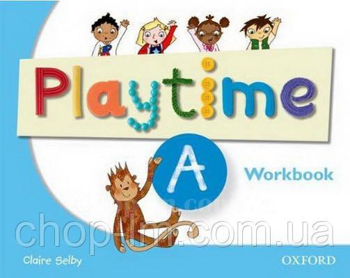 Playtime A Workbook / Рабочая тетрадь