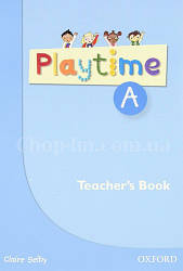 Playtime A Teacher's Book / Книга для учителя