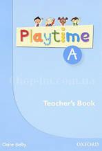 Playtime A Teacher's Book / Книга для учителя