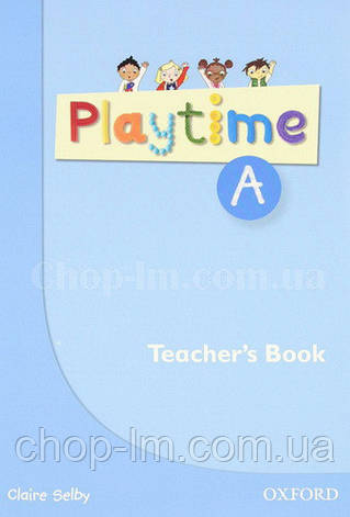 Playtime A Teacher's Book / Книга для учителя, фото 2